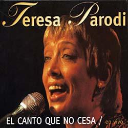 Teresa Parodi - Canto Que No Cesa