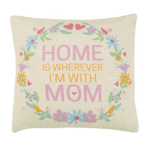 Home Is Wherever I'm With Mom Printed Pillow