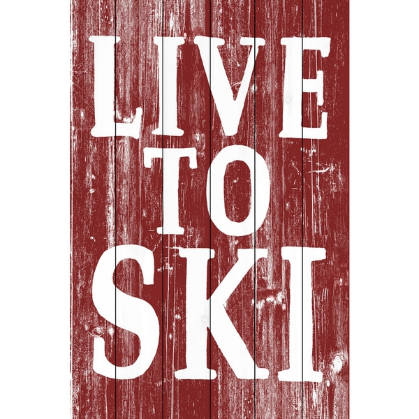 Marmont Hill - Handmade Live to Ski Painting Print on White Wood