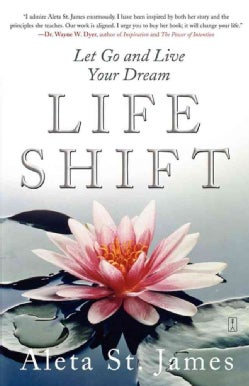 Life Shift: Let Go And Live Your Dream (Paperback)