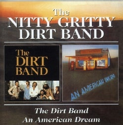 Nitty Gritty Dirt Band - American Dream/Dirt Band