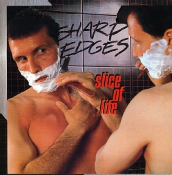 SHARP EDGES - SLICE OF LIFE