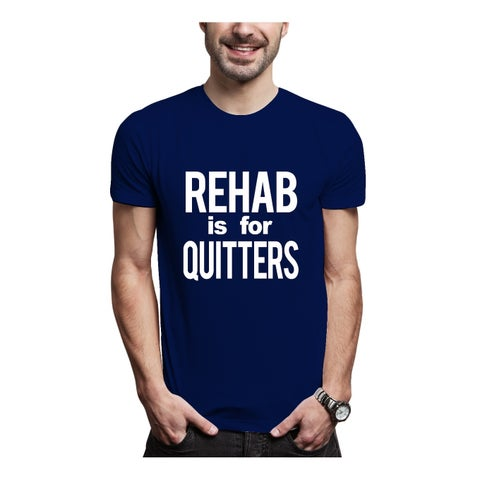 AFONiE Rehab Is For Quitters Cotton Men T-Shirt