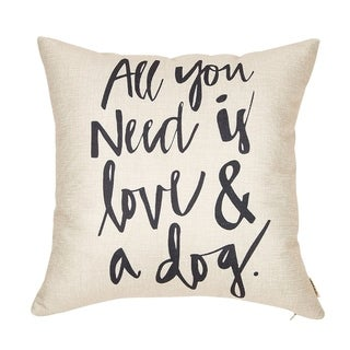 "All You Need is Love and a Dog Lover Pillow Case Cushion Cover for Sofa Couch, 18"" x 18"""