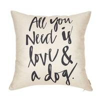 """All You Need is Love and a Dog Lover Pillow Case Cushion Cover for Sofa Couch, 18"""" x 18"""""""
