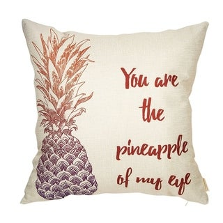 """You are the Pineapple of my Eye Pillow Cover Linen 18"""" x 18"""""""