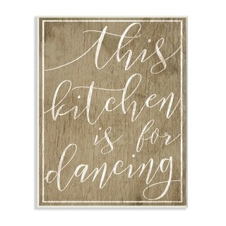 Stupell Industries Kitchen is For Dancing Wall Art