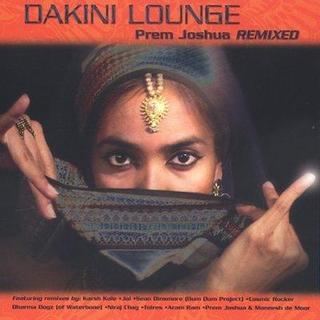 Prem Joshua - Dakini Lounge: Prem Joshua Remixed