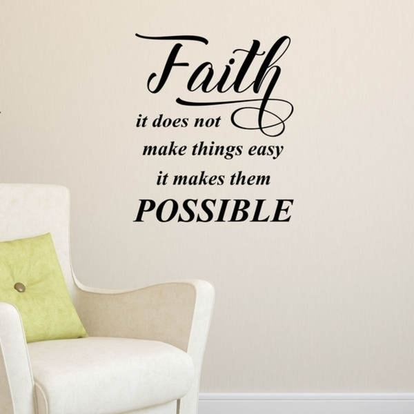 Faith, It Does Not Make Inspirational Vinyl Matte Finish Wall Decal. Opens flyout.
