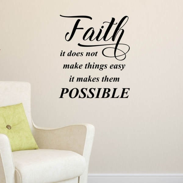 Faith, It Does Not Make Inspirational Vinyl Matte Finish Wall Decal