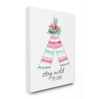 Stupell Industries Stay Wild My Child Tent Wall Art