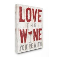 Stupell Industries Love The Wine You're With Wall Art