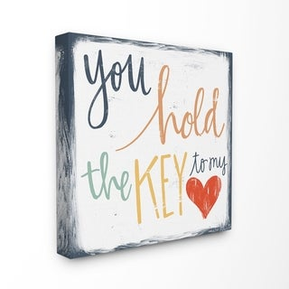 Stupell Industries You Hold The Key To My Heart Wall Art