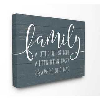 Stupell Industries Family Loud Crazy Love Wall Art