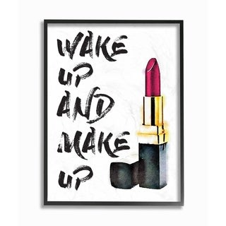 Stupell Industries Wake Up And Make Up Framed Giclee Wall Art