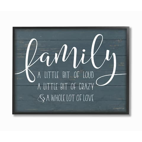 Stupell Industries Family Loud Crazy Love Framed Giclee Wall Art