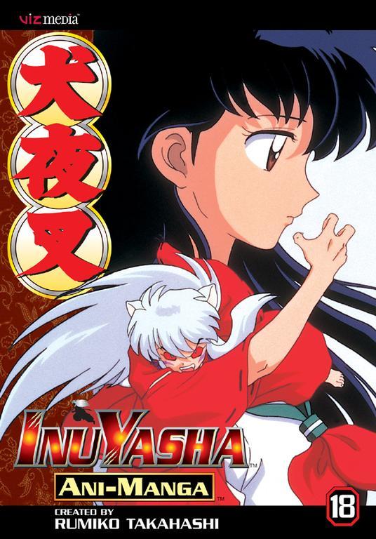 Inuyasha Ani-Manga 18 (Paperback)
