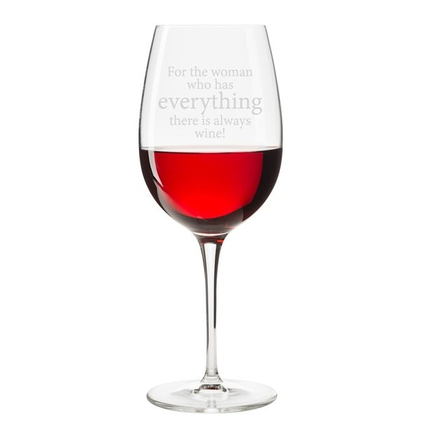 Shop For The Woman Who Has Everything There Is Always Wine Engraved 18 Oz Glass
