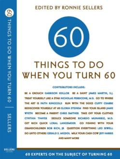 Sixty Things to Do When You Turn Sixty (Paperback)