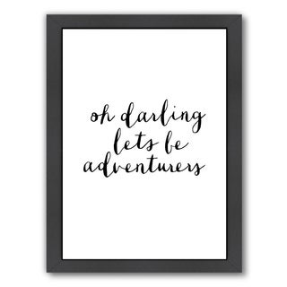 Americanflat 'Oh Darling Lets Be Adventurers' Framed Wall Art