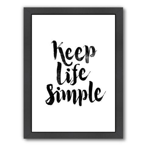 Americanflat 'Keep Life Simple' Framed Wall Art