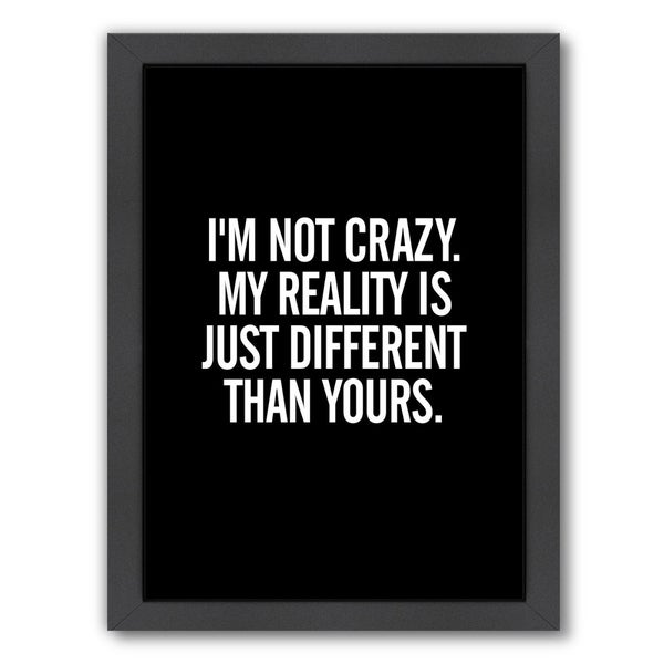 Shop Americanflat \'Im Not Crazy\' Framed Wall Art - On Sale - Free ...
