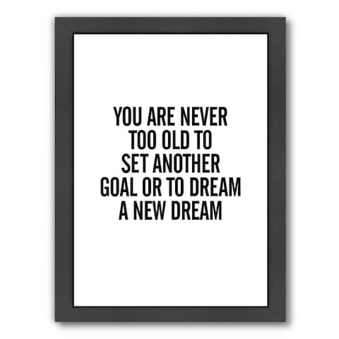 Americanflat 'You Are Never Too Old 2' Framed Wall Art
