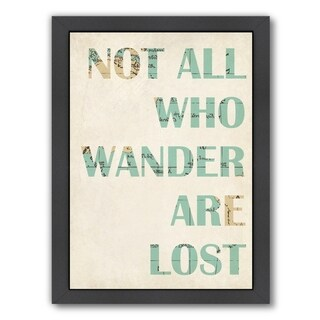 Americanflat 'Not All Who Wander Are Lost' Framed Wall Art