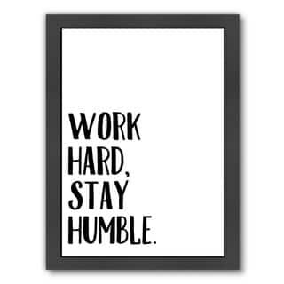 Americanflat 'Work Hard Stay Humble' Framed Wall Art