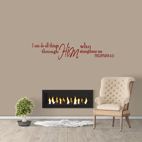 Him Who Strengthens Me Wall Decal
