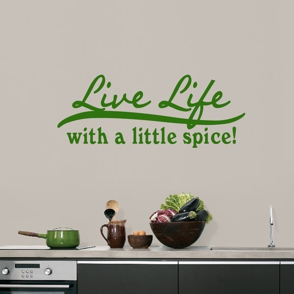 Shop Live Life With A Little Spice Wall Decals On Sale
