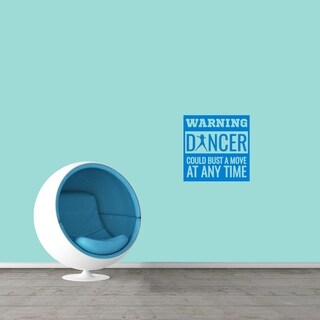 Warning Dancer Could Bust A Move Wall Decal (More options available)