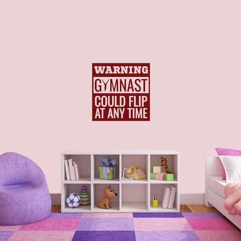 Warning Gymnast Could Flip Wall Decal