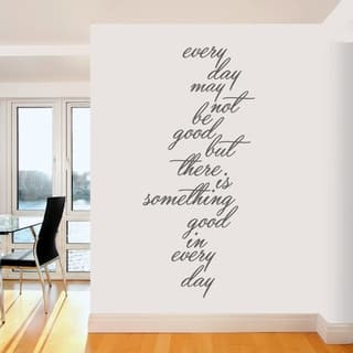 Something Good In Every Day Wall Decal