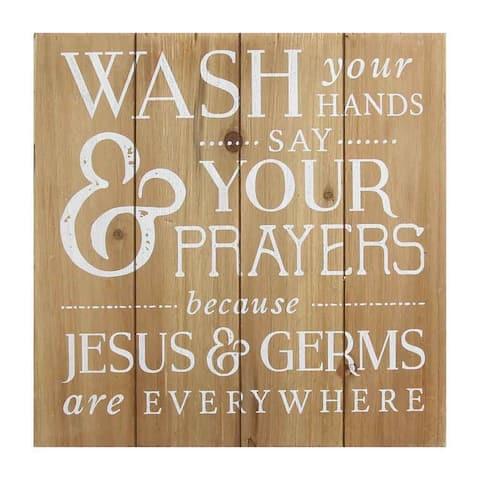 Stratton Home Decor Wash Your Hands Say Prayers Bath Wall Art