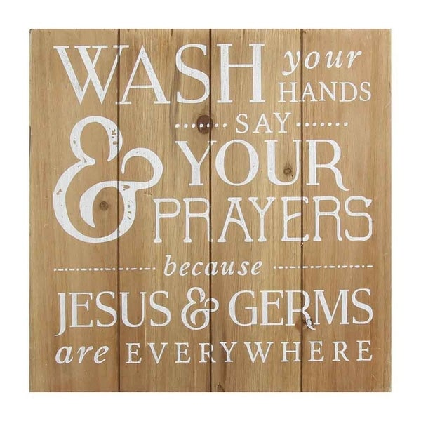 Stratton Home Decor Wash Your Hands Say Prayers Bath Wall Art Brown