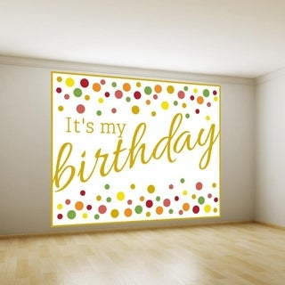 """My Birthday Full Color Wall Decal Sticker AN-454 FRST Size 33""""x40"""""""