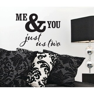 Me & You, Just Us Two Decal - Set of 6