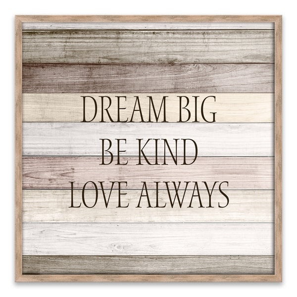 """Dream Big and Be Kind"" Recessed Box - 18W x 18H x 1.25D - Multi-color"