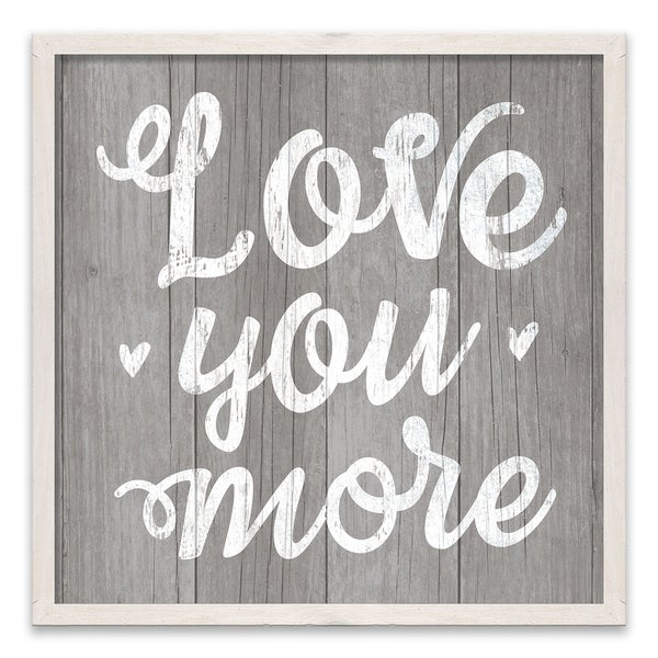 """Love You More"" Recessed Box - 18W x 18H x 1.25D - Multi-color"