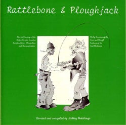 Ashley Hutchings - Rattlebone and Ploughjack