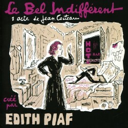EDITH PIAF - LE BEL INDIFFERENT