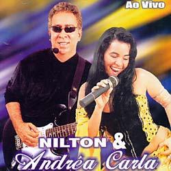 Nilton & Andrea Carla - Ao Vivo [Import]