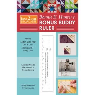 C&T Publishing fast2cut Bonnie K. Hunter's Bonus Buddy Ruler