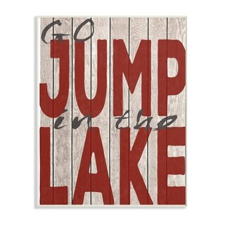 The Stupell Home Decor Collection Go Jump In The Lake Country Typography Red Wall Plaque Art, 10 x 0.5 x 15, Made in USA