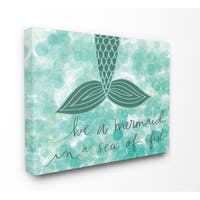 The Kids Room by Stupell Teal and Green Script Be A Mermaid Stretched Canvas Wall Art, 16 x 1.5 x 20,  Made in USA - Multi-color