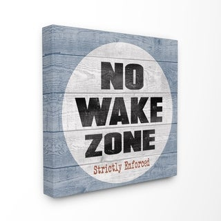 The Stupell Home Decor Collection No Wake Zone Beach Plank Stretched Canvas Wall Art, 17 x 1.5 x 17, Made in USA - Multi-color