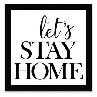 """""""Let's Stay Home"""" Framed Printed Canvas - 16.25W x 16.25H x 1.25D - Multi-color"""