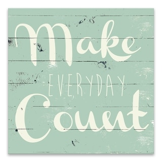 """Make Everyday Count"" Printed Canvas - 16W x 16H x 1.25D - Multi-color"