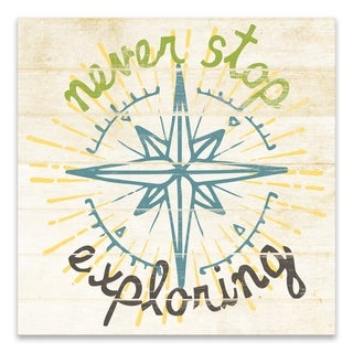 """""""Never Stop Exploring"""" Printed Canvas - 18W x 18H x 1.25D - Multi-color"""